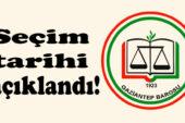 Gaziantep Barosunun seçim tarihi açıklandı!