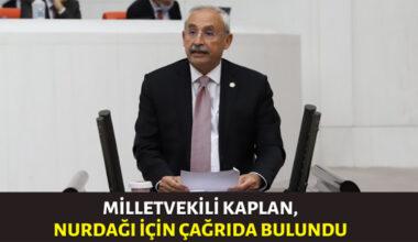 CHP'li Kaplan: Gaziantep milletvekillerini göreve davet ediyorum